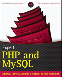Expert PHP and MySQL by Andrew Curiso, Ronald Bradford and Patrick Galbraith